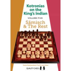 Kotronias on the King's Indian Saemisch and The Rest (hardcover) by Vassilios Kotronias